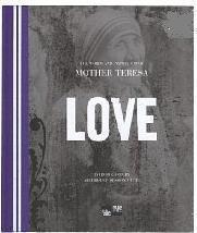 Love (Mewe) Mother Teresa